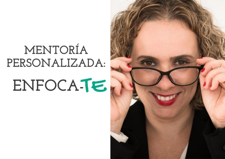 Mentoría-Personalizada-Enfocate-Leticia-Codina