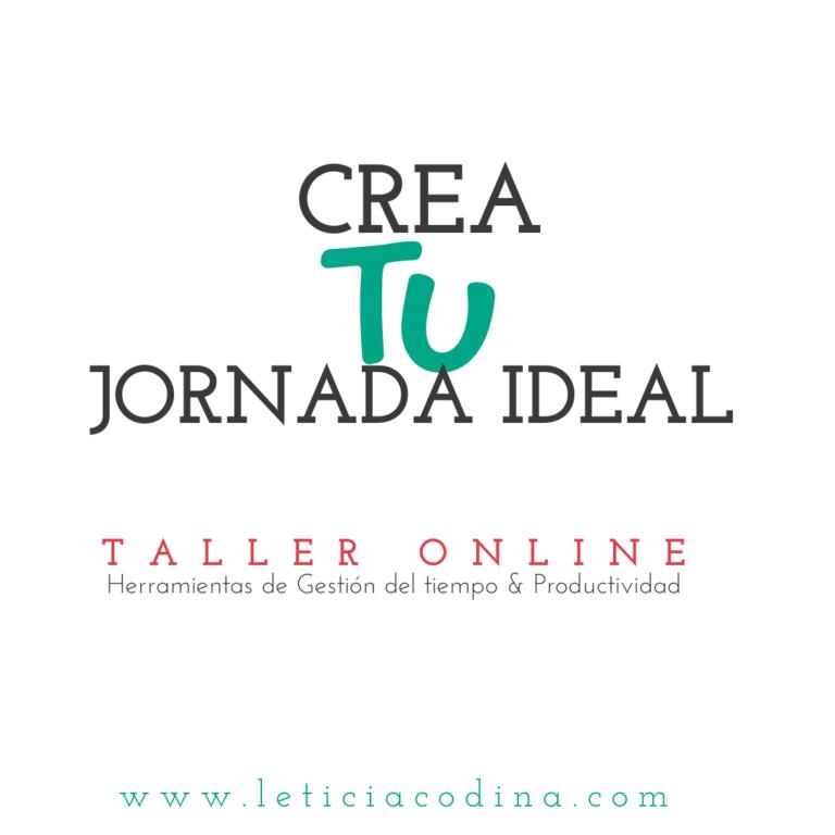 Taller-Online-Crea-Tu-Jornada-Ideal-Leticia-Codina