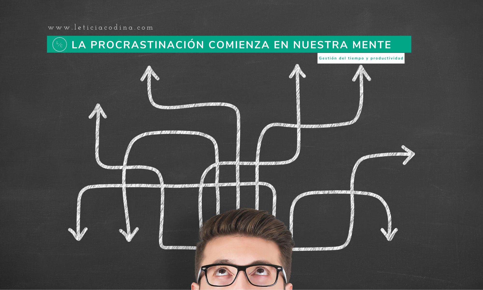 La procrastinación-Leticia-Codina-Liderazgo-y-Coaching